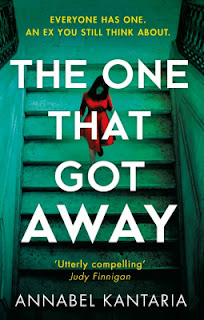 The One That Got Away by Annabel Kantaria - Reading, Writing, Booking