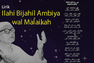 Lirik Lengkap Ilahi Bijahil Ambiya wal Malaikah Tawasul Sayyidil Walid Al Habib Abdurrahman bin Ahmad Assegaf