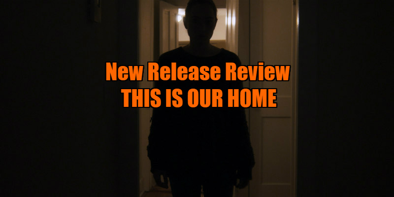 this is our home review