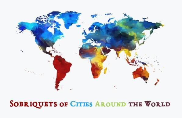 Sobriquets / Epithets / Nicknames of Cities Around the World