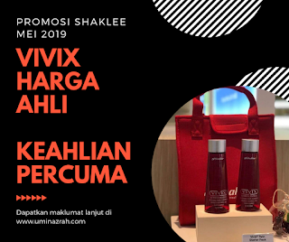 Promosi Shaklee Mei 2019 Vivix Harga Ahli Keahlian Percuma