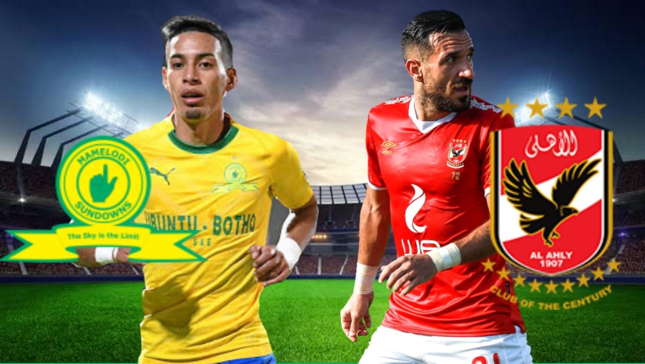 مشاهدة مباراة الاهلي وصن داونز بث مباشر اليوم السبت 15-5-2021 في دوري ابطال افريقيا