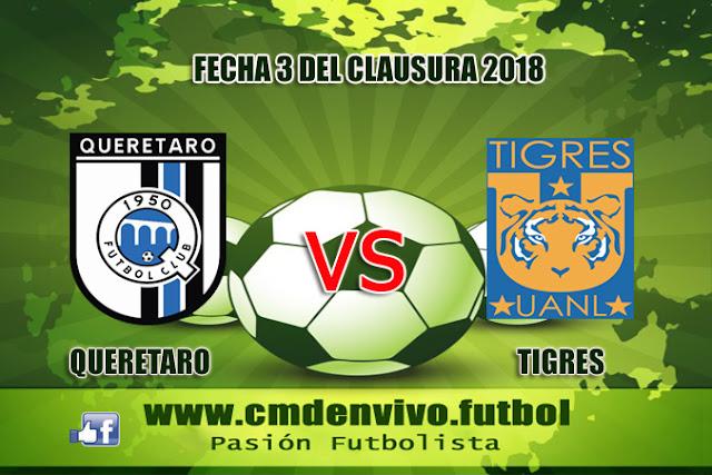 queretaro, tigres, en vivo, fecha 3. liga mx , 20 de enero