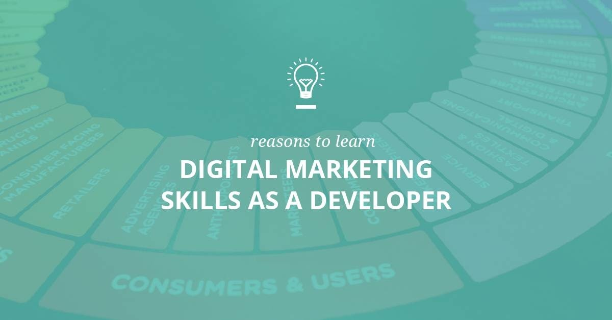3 Significant Reasons to Learn Digital Marketing for Developers