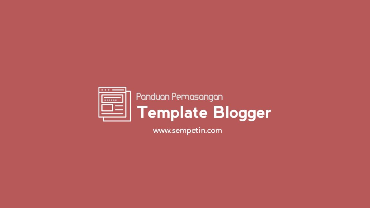 pemasangan_template_blogger