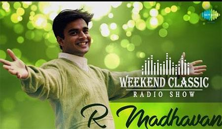 Madhavan Special Weekend Classic Radio Show