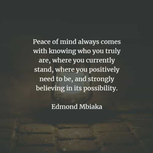 Peace of mind quotes for us to acquire inner peace