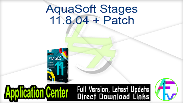 AquaSoft Stages 11.8.04 + Patch