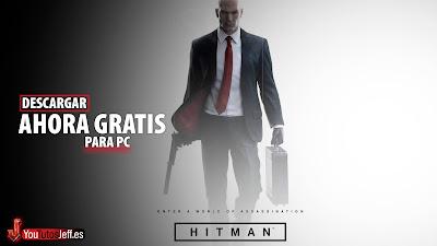 Descargar HITMAN 2016 Gratis para PC, Aprovecha Ahora