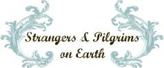 Strangers & Pilgrims on Earth