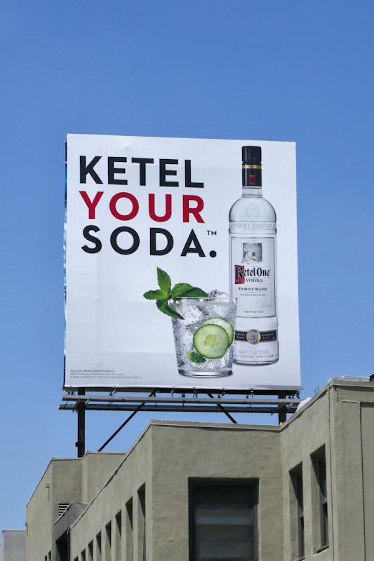 Ketel your soda Ketel One Vodka billboard
