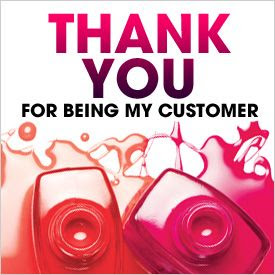 Thank You For Being My Customer!