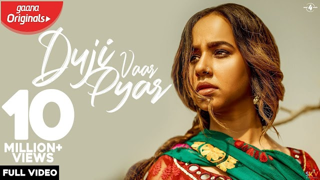 Duji Vaar Pyar Song Lyrics by Sunanda Sharma | Sukh-E | Jaani | Arvindr Khaira | Mad 4 Music
