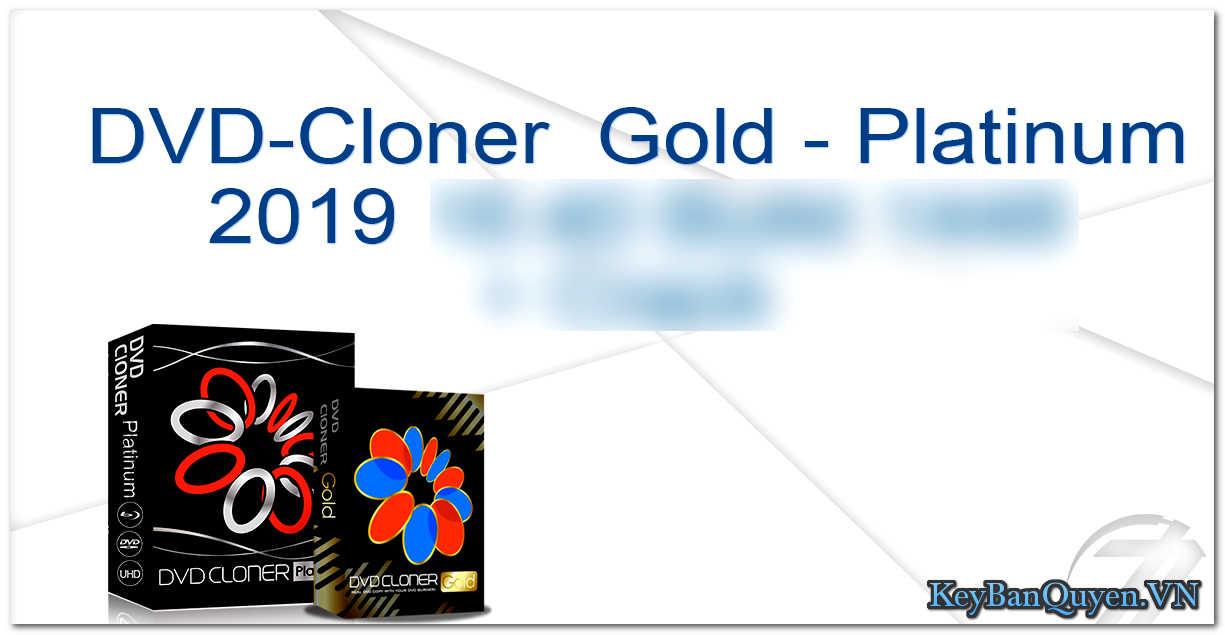 Download DVD-Cloner 2019 mới nhất Full Key Serial , Ma thuật xử lý mọi vấn đề về DVD