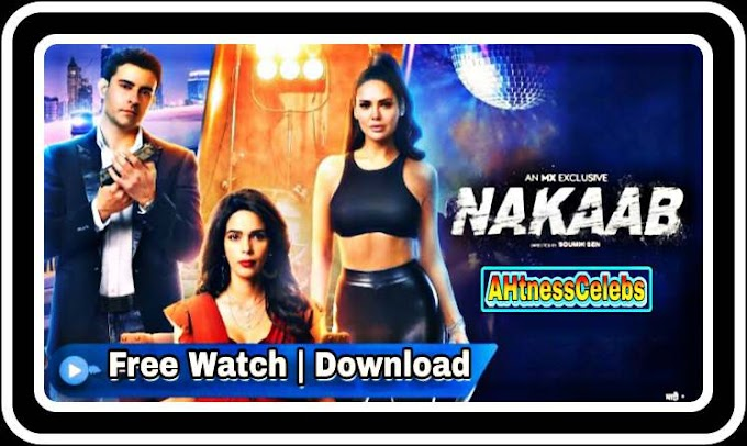 Nakaab (2021) - Mx Player Originals Hindi Hot Web Series S01 Complete