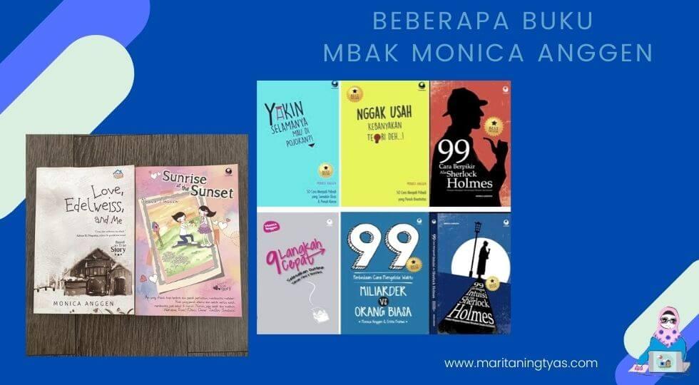 beberapa buku dari penulis best seller Monica Anggen