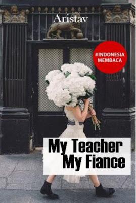 My Teacher My Fiance by Arista Vee Pdf