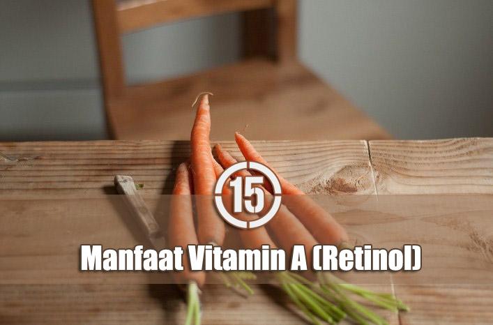 Manfaat Vitamin A Bagi Kesehatan