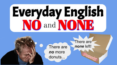 Everyday English - How to use No & None
