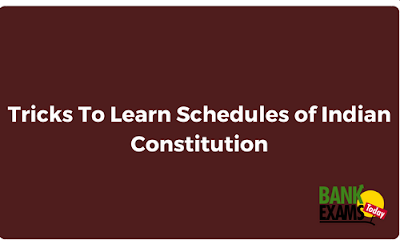Tricks To Learn Schedules of Indian Constitution