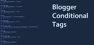 Blogger Conditional Tags for different page types