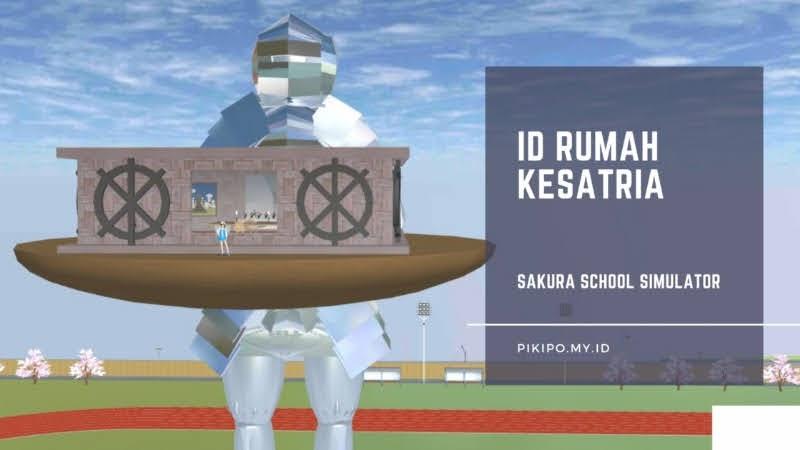 ID Rumah Kesatria di Sakura School Simulator