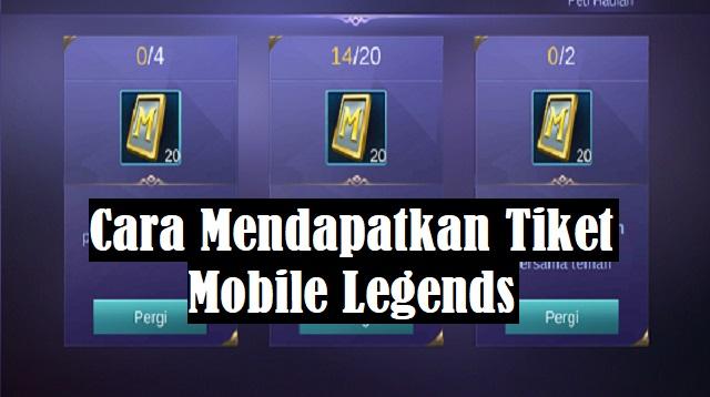 Cara Mendapatkan Tiket Mobile Legends