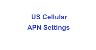 US Cellular APN Settings iPhone, Android