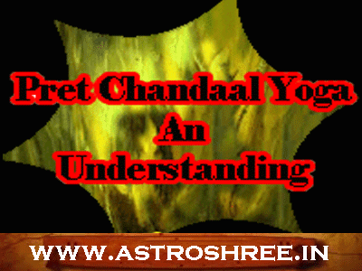pret chandal yoga remedies in astrology