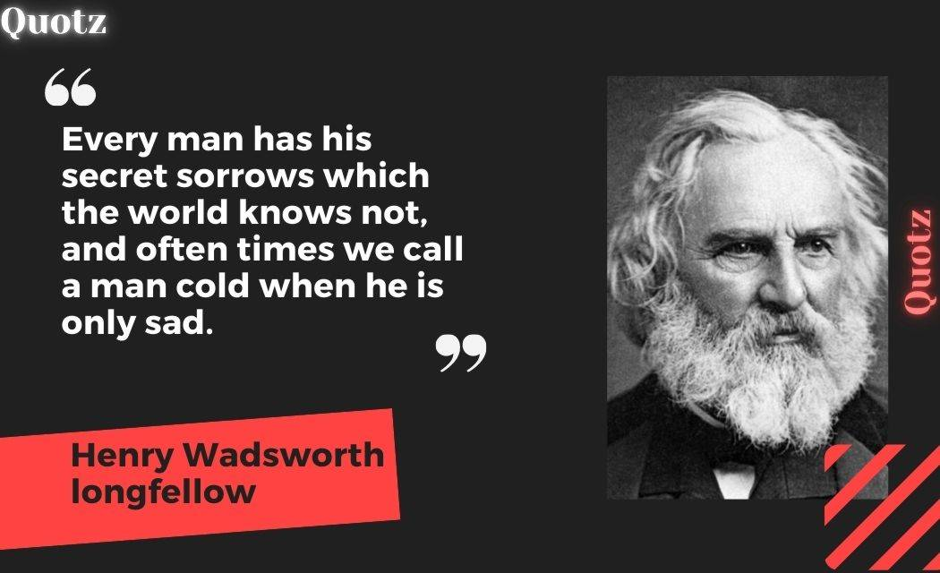 Best 36+ Quotes By Henry Wadsworth Longfellow With Quotes Images.