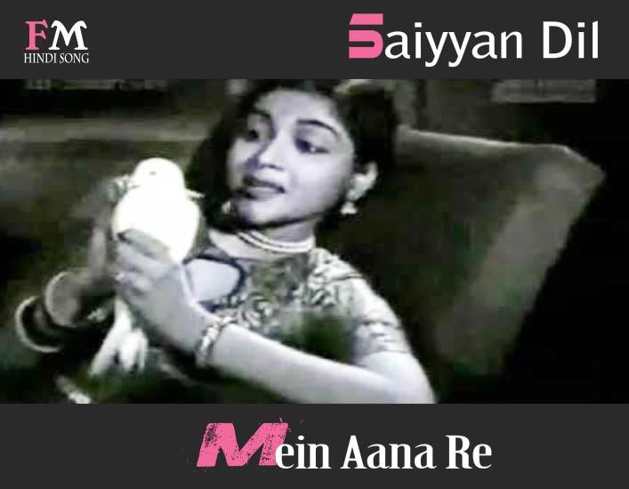 Saiyyan-Dil-Mein-Aana-Re-Bahar-(1951)