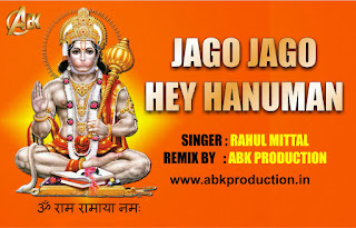 Jago-Jago-Hey-Hanumaan-Rahul-Mittal-Abk-Production