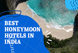 Best Honeymoon Hotels in India