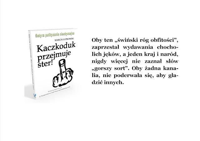 Ostrzeżenie wydawcy do Kaczkoduk przejmuje ster - jedynej takiej satyry niekonwencjonalnej