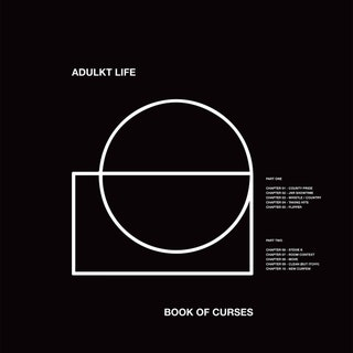 Adulkt Life - Book of Curses Music Album Reviews