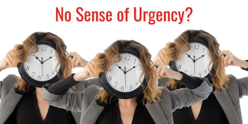 When IT Teams Lack as Sense of Urgency - Isaac Sacolick