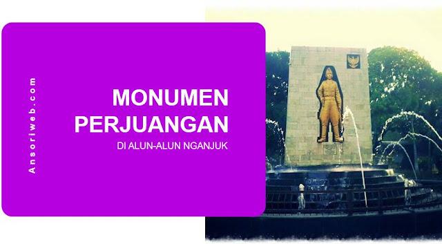 Sejarah Monumen Perjuangan Alun-Alun Nganjuk