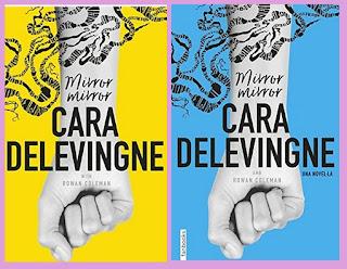 portadas de la novela negra juvenil Mirror, mirror, de Cara Delevingne y Rowan Coleman