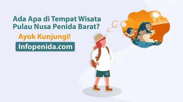 Infopenida.com Destinasi Wisata Nusa Penida Terbaik 2021 Wajib Dikunjungi