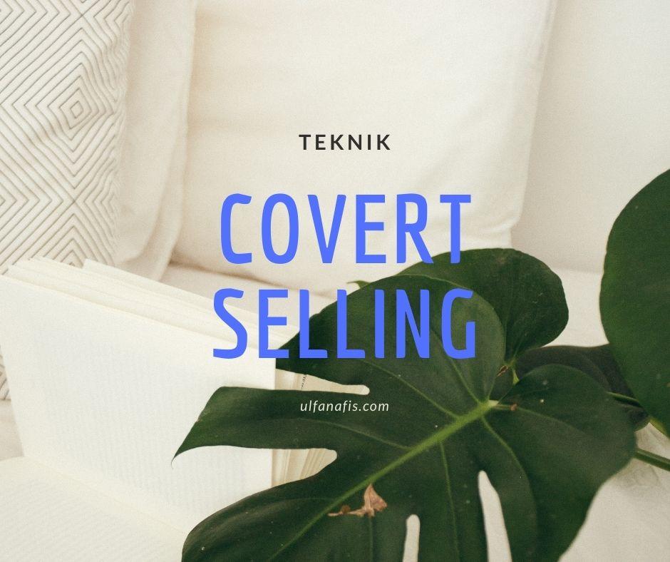 Jualan dengan Teknik Covert Selling