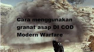 Cara menggunakan granat asap untuk memenangkan game di Modern Warfare