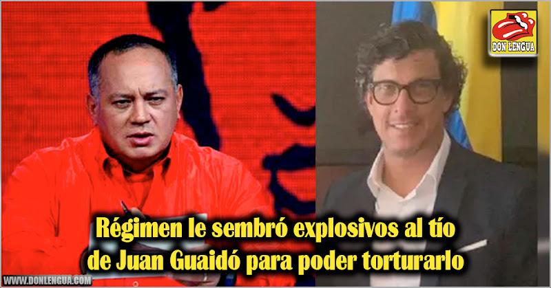 Régimen le sembró explosivos al tío de Juan Guaidó para poder torturarlo