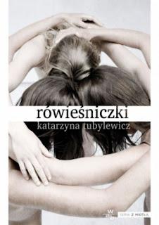 #CZYTAJNIK# cz. 48 Katarzyna Tubylewicz - Rówieśniczki