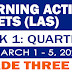 GRADE 3 LEARNING ACTIVITY SHEETS (Q3: Week 1) March 1-5, 2021