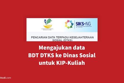 Cara Melihat dan Mengajukan Data DTKS/BDT ke Dinas Sosial untuk KIP Kuliah