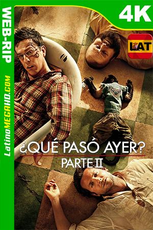 ¿Qué Pasó Ayer? Parte II (2011) Latino Ultra HD HDR WEB-RIP 2160P ()
