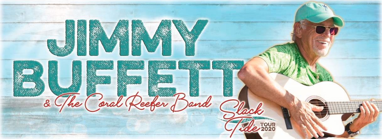 Jimmy Buffet and The Coral Reefer Band: Slack Tide Tour 2020