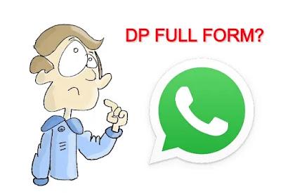 DP का फुल फॉर्म क्या है?
