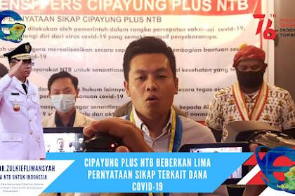 Cipayung Plus NTB Beberkan Lima Pernyataan Sikap Terkait Dana Covid-19