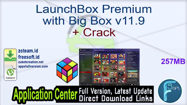 LaunchBox Premium with Big Box v11.9 + Crack